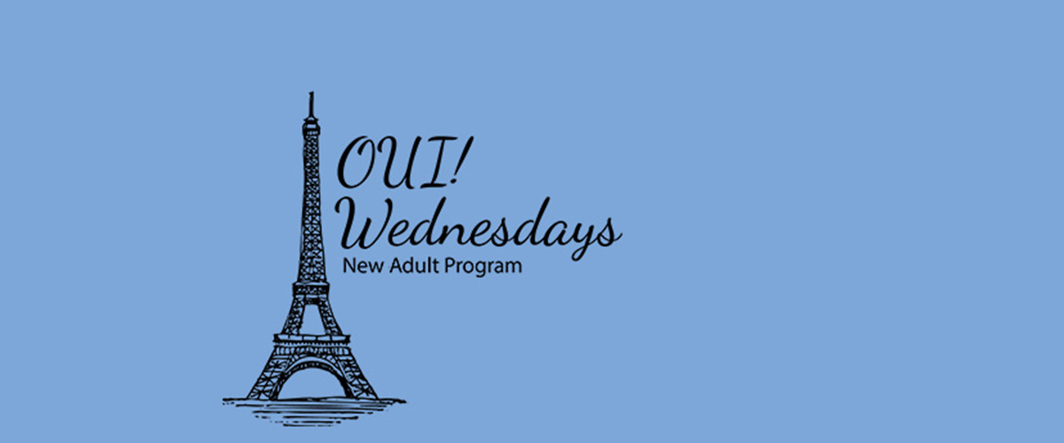 OUI! Wednesdays: New Adult Program