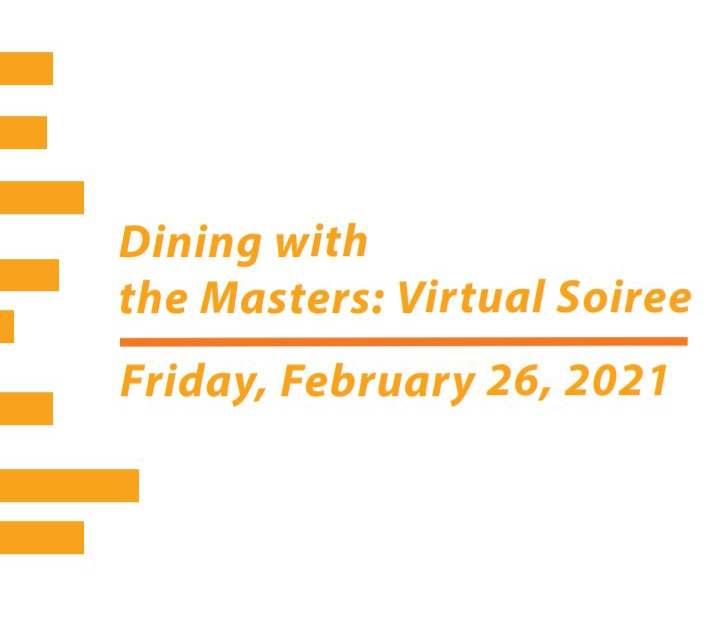 Dining with the Masters: Virtual Soiree