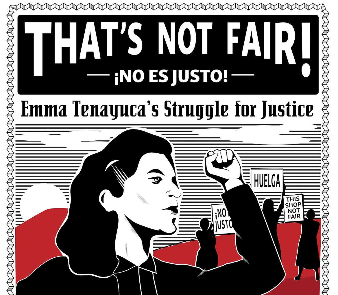 Performance: ¡No Es Justo! Emma Tenayuca's Struggle for Justice